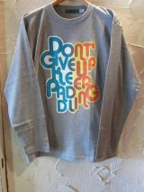 (SALE 45%OFF)MONOLIS/DONT GIVE L/S TEE  GRAY